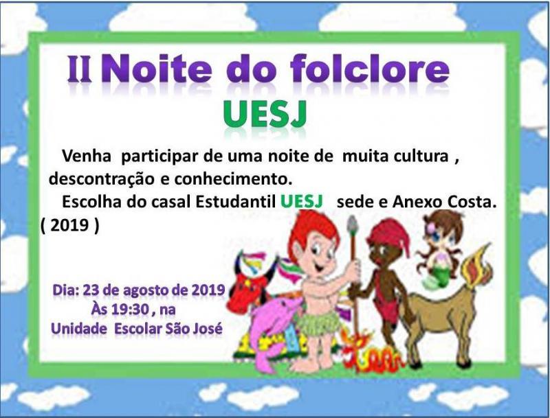 II Noite do Folclore da UESJ em Campo Largo do Piauí-PI