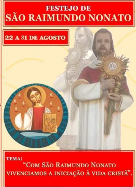Subtema e noitarios de hoje 24/08 do festejo de São Raimundo Nonato