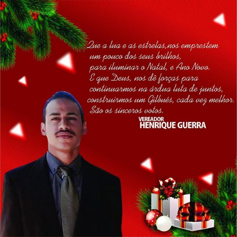 Vereador Henrique Guerra deseja Feliz Natal e Próspero Ano Novo