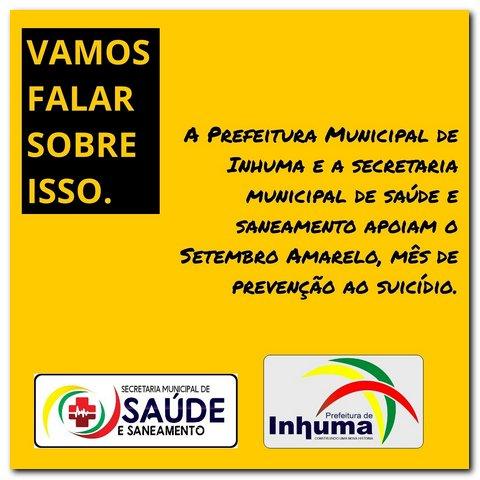 Prefeitura de Inhuma e Secretaria de Saúde apoiam setembro amarelo