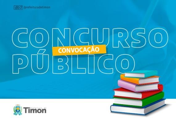 Prefeitura de Timon convoca aprovados em concurso público