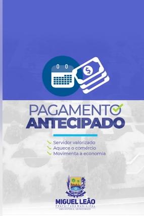 Miguel Leão | Prefeitura antecipa pagamento de servidores municipais