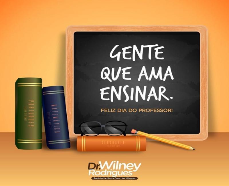 Prefeito Dr.WIlney Rodrigues Divulga nota em homenagem aos Professores