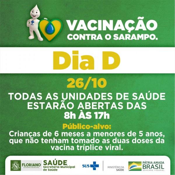 SARAMPO: Dia 'D' de vacinação acontece neste sábado (26) em Floriano