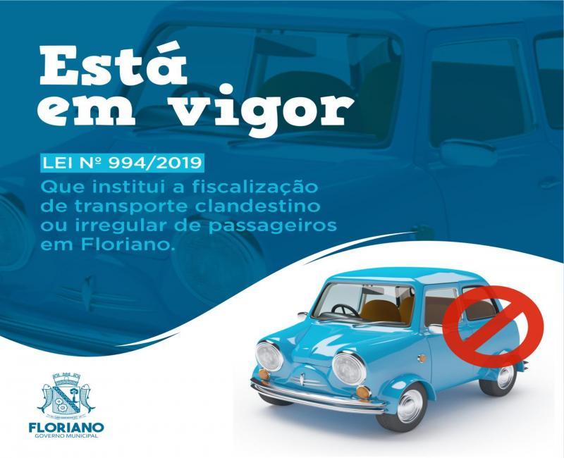 Lei institui fiscalização de transporte irregular e clandestino em Floriano