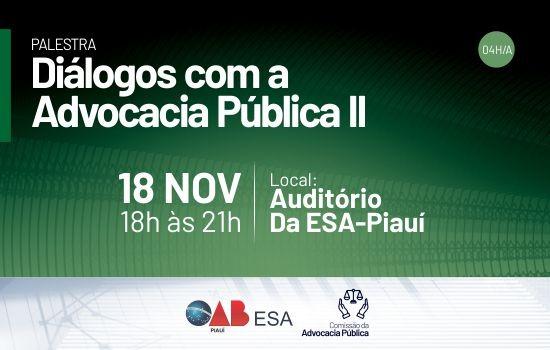 Inscrições abertas para a palestra Diálogos com a Advocacia Pública II