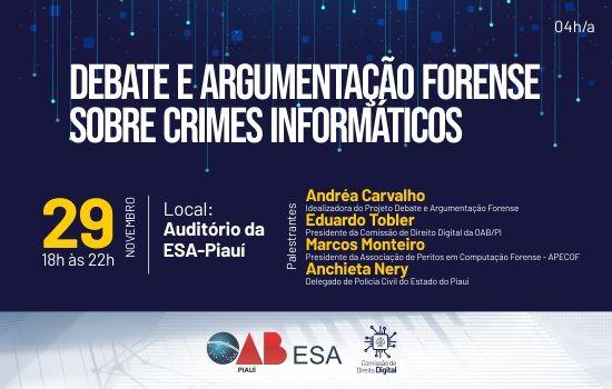 OAB Piauí promove 'Debate e Argumentação Forense sobre Crimes Informáticos'