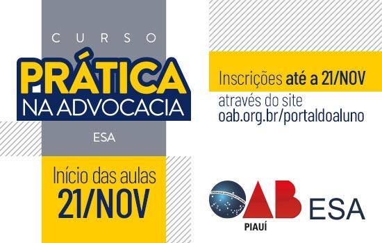 ESA PI abre inscrições para o curso 'Prática na Advocacia'