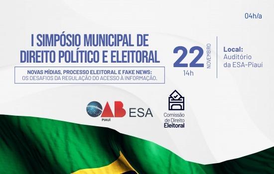 OAB PI promoverá o I Simpósio Municipal de Direito Político e Eleitoral