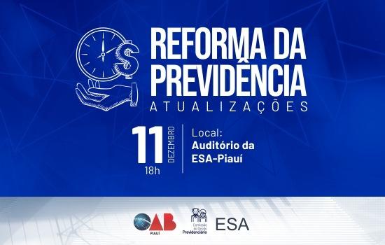 Inscrições abertas para a Palestra 'Reforma da previdência: atualizações'
