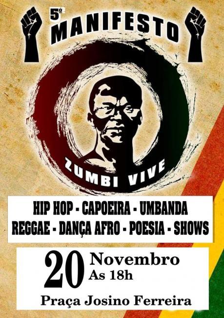 Negritude, dança afro e rodas de conversa, marcam 5° manifesto: Zumbi Vive