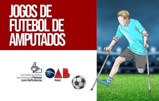 OAB Piauí realizará Jogos de Futebol de Amputados