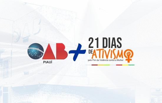 OAB Piauí promove campanha 21 Dias de Ativismo
