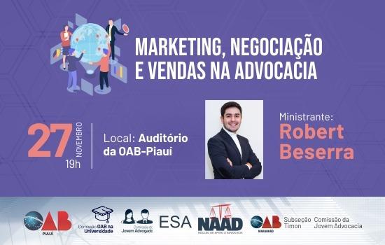 'Marketing, Negociação e Vendas na Advocacia' abordará gestão para advogado