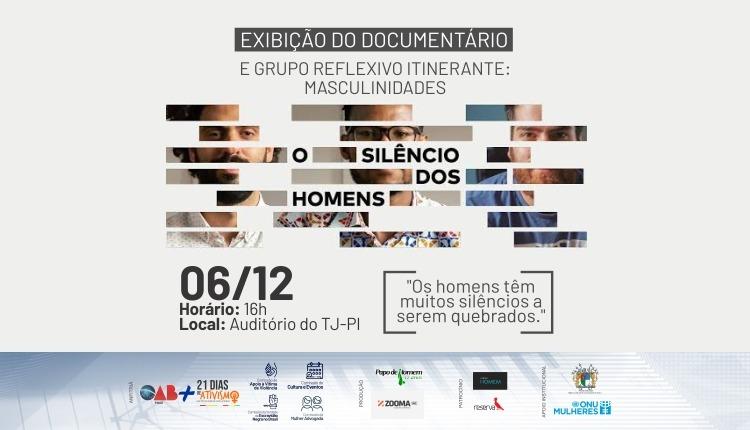 """OAB exibirá documentário """"O Silencio dos Homens"""" no TJ-PI"""