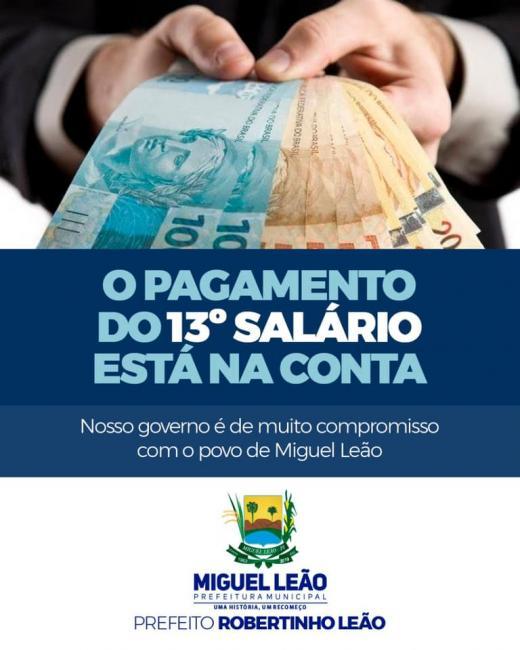Miguel Leão | Gestão já realizou o pagamento do 13º dos servidores