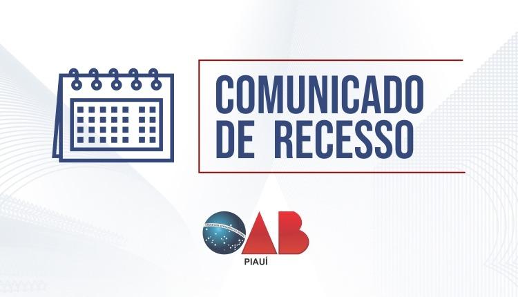 OAB PI concederá férias coletivas aos funcionários e suspenderá expediente