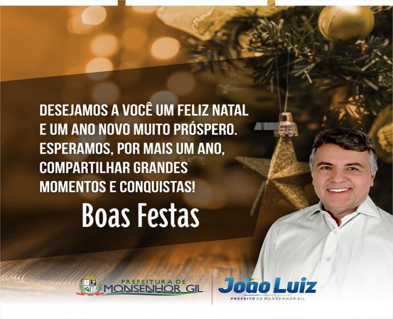 Monsenhor Gil   Prefeito deseja Boas Festas através de mensagem