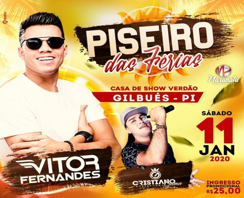 """Vem aí grande show com Vitor Fernandes """"o piseiro das férias"""" em Gilbués-PI"""