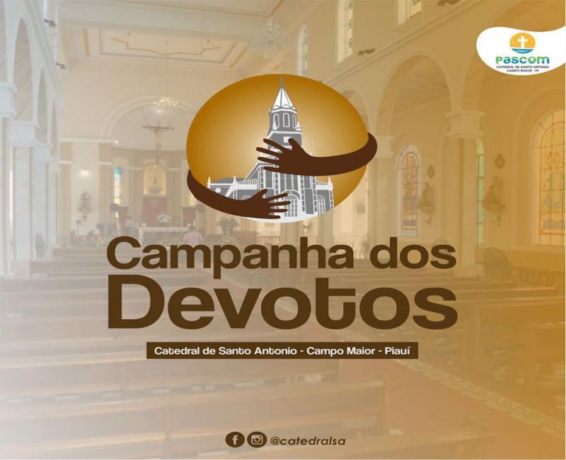 """Catedral de Santo Antônio lança """"Campanha dos Devotos"""" em Campo Maior"""