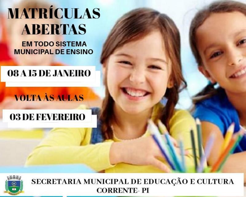 INFORME PUBLICITÁRIO: Matrículas nas escolas da rede municipal em Corrente estão abertas