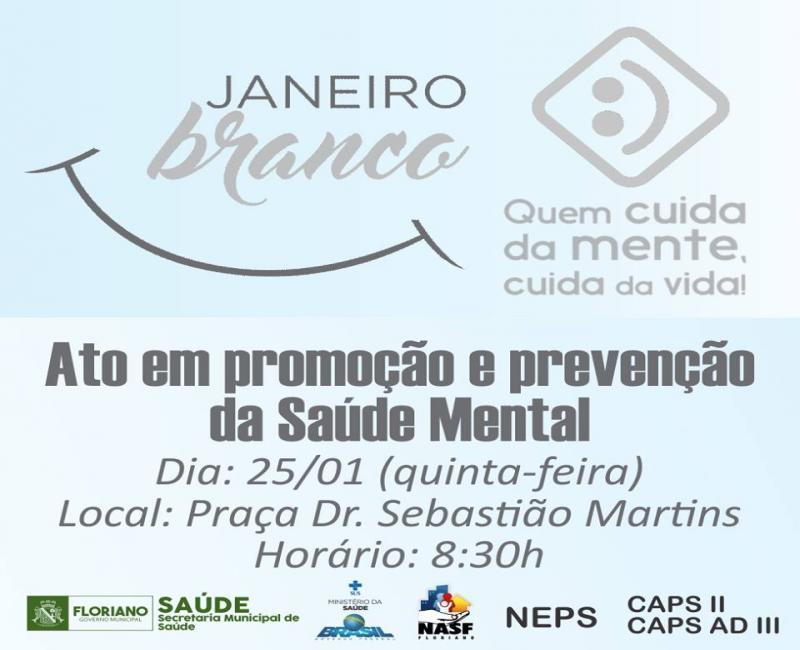 """Secretaria de Saúde realiza ato nesta quinta-feira (25) em prol do """"Janeiro Branco"""""""
