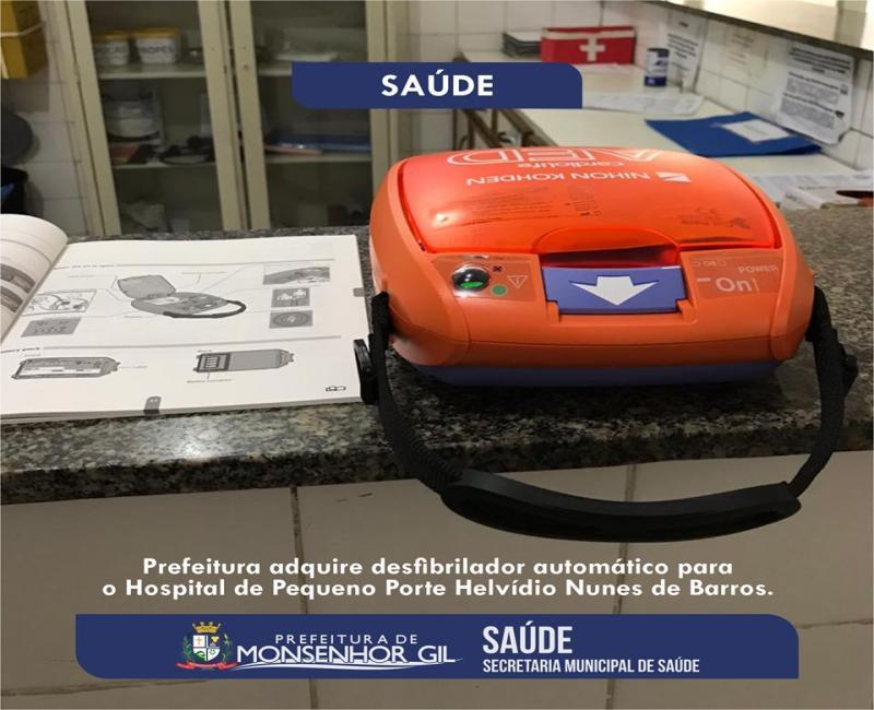 Monsenhor Gil | Prefeitura adquire desfibrilador automático para o Hospital