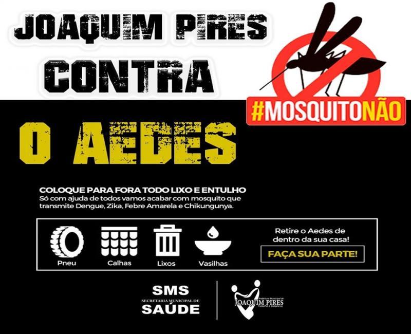 Prefeitura de Joaquim Pires lança campanha contra o Aedes Aegypti