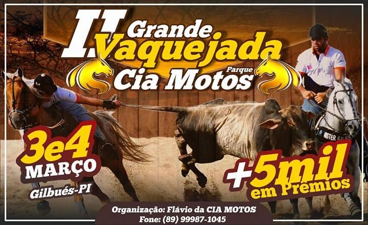 2ª Grande Vaquejada no Parque Cia Motos em Gilbués-PI