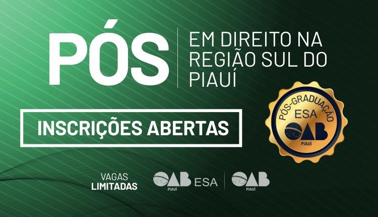 Inscrições abertas para pós-graduações em Direito na região sul do Piauí