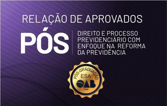 ESA Piauí divulga relação dos aprovados para pós em Direito Previdenciário
