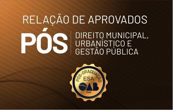 Confira a relação dos aprovados para pós-graduação em Direito Municipal
