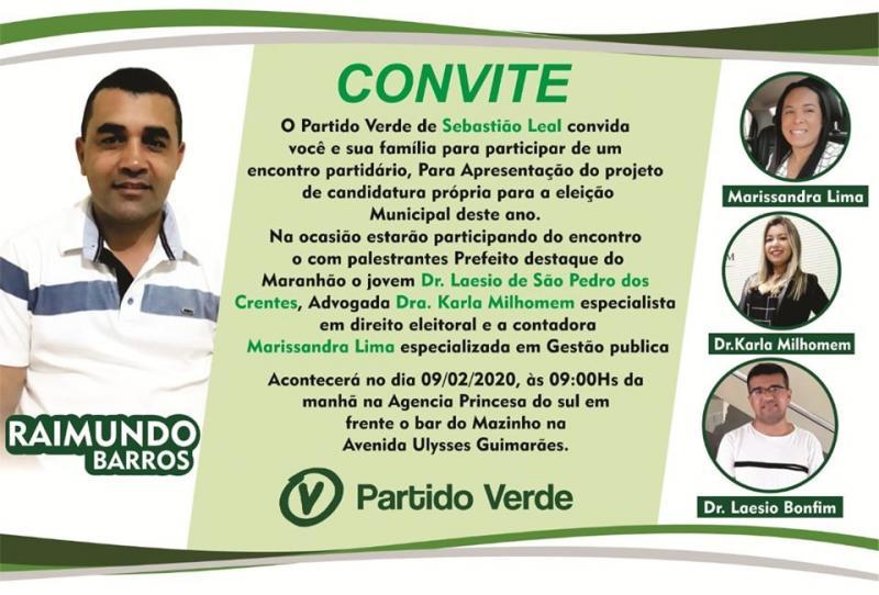 Partido verde , irá  realiza grande encontro partidário em Sebastião Leal.