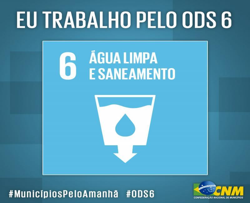 Água e Saneamento básico para todos é tema do ODS 6