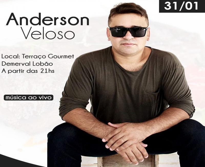 Terraço Gourmet em Demerval Lobão traz Anderson Veloso