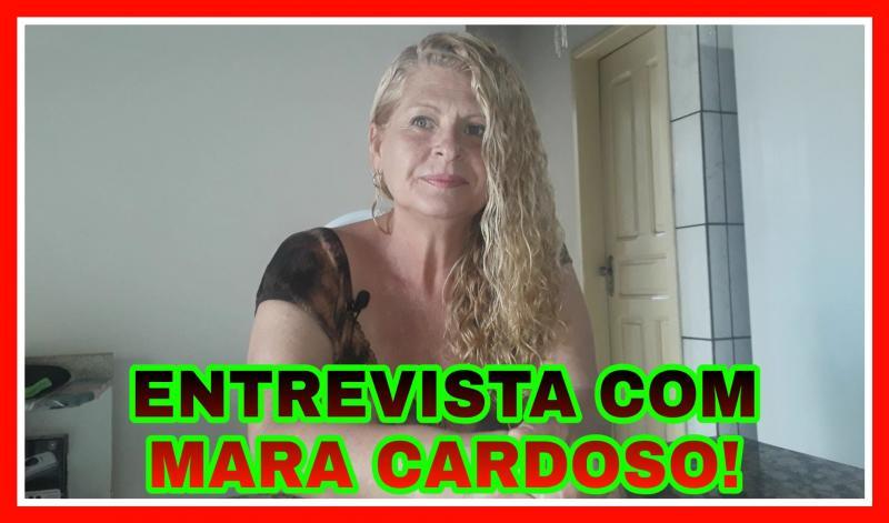 Entrevista com Mara Cardoso