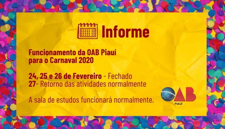 Confira o horário de funcionamento da OAB Piauí no Carnaval 2020