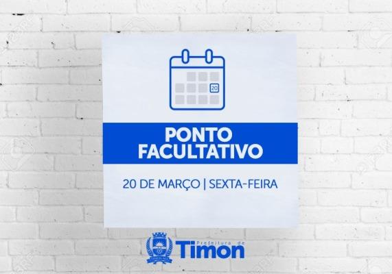 Prefeitura de Timon decreta ponto facultativo dia 20 de março