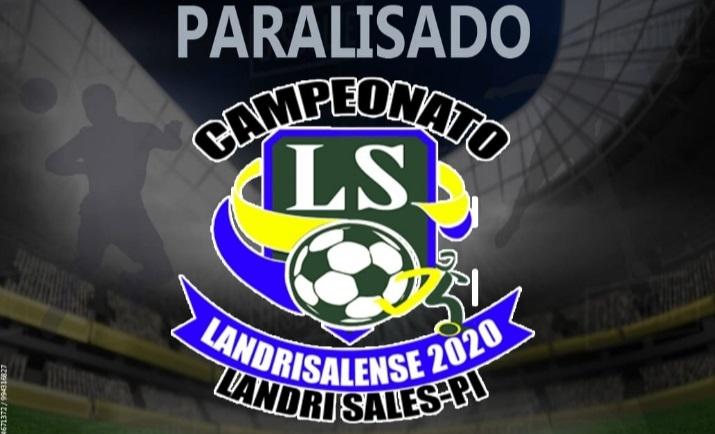 Campeonato landrisalense 2020, é suspenso por tempo indeterminado