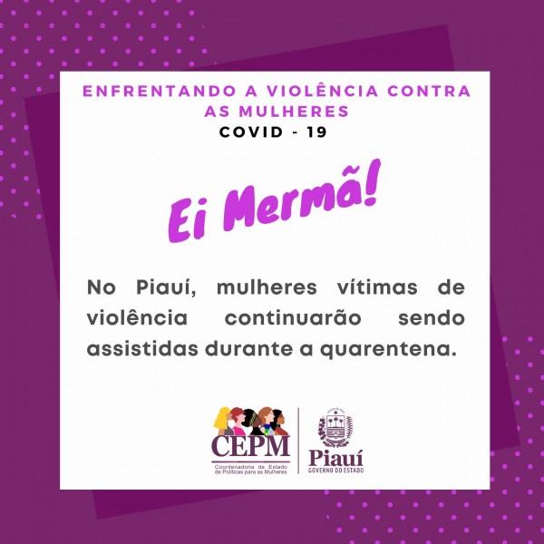 Coronavírus: CEPM realiza campanha de combate à violência doméstica