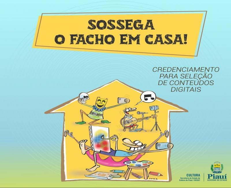 Secult lança edital do Festival 'Sossega o Facho em Casa'