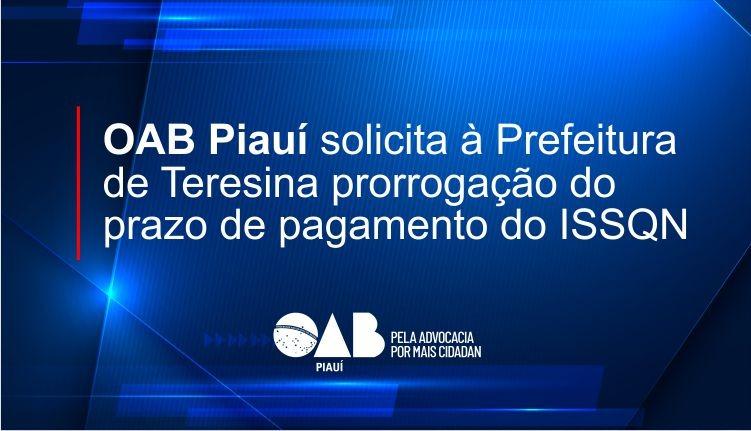 OAB PI solicita à Prefeitura de Teresina prorrogação do prazo de pagamento