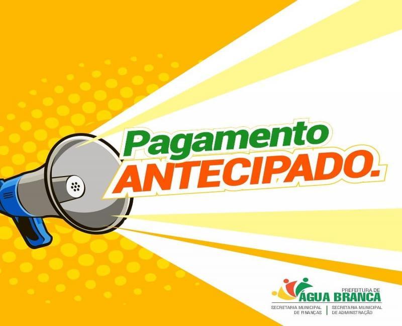 Prefeitura de Água Branca antecipa salários dos servidores municipais