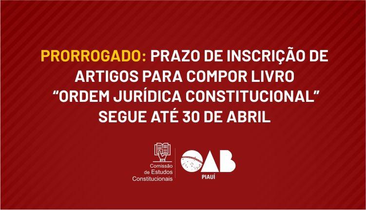 """Prazo de inscrição de artigos para o livro """"Ordem Jurídica Constitucional"""""""