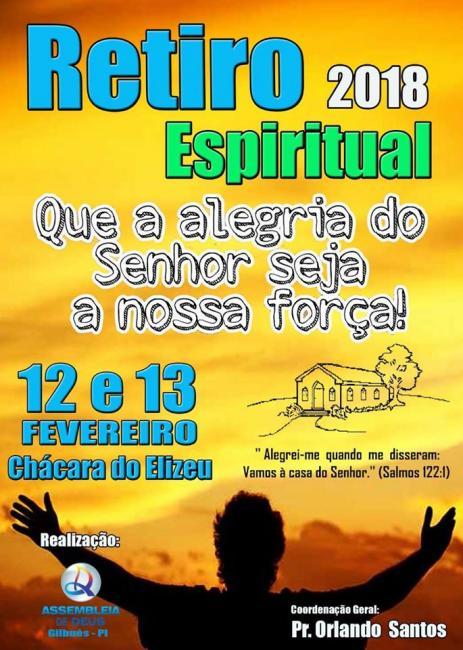Vem aí o Retiro Espiritual da Assembleia de Deus de Gilbués-PI