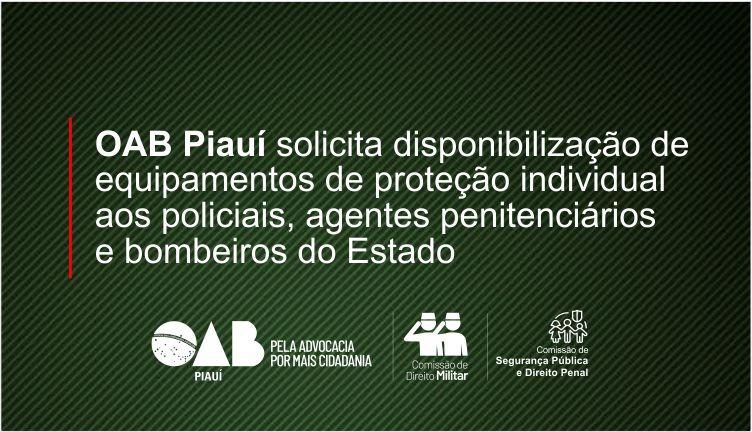 OAB Piauí solicita disponibilização de equipamentos de proteção individual