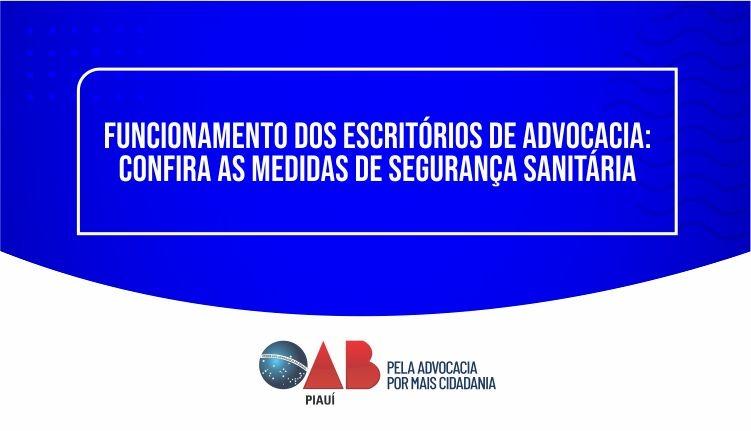 Funcionamento dos escritórios de Advocacia: Confira as medidas de segurança