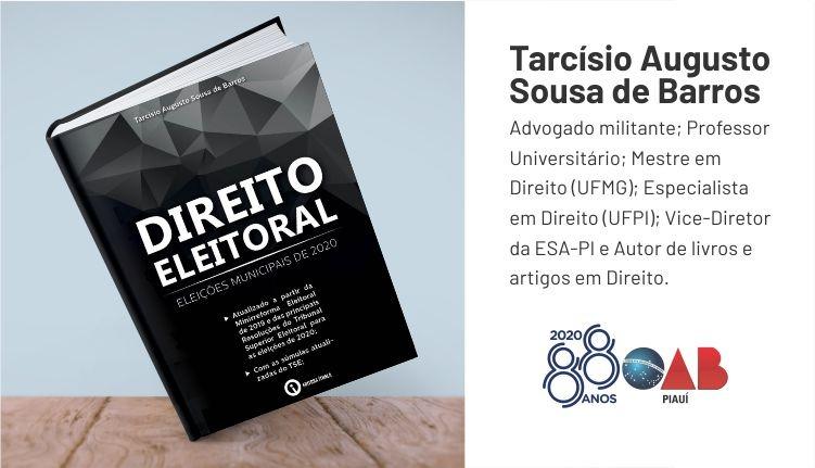 Tarcísio Sousa de Barros, lança livro sobre Direito Eleitoral