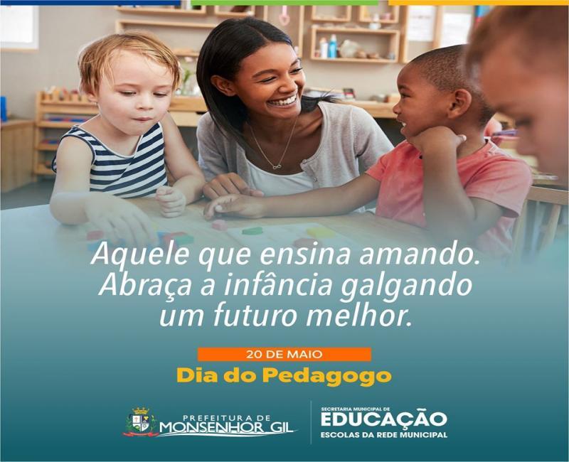 Prefeitura de Monsenhor Gil parabeniza os Pedagogo pelo seu dia