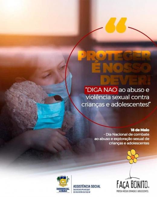 DEMERVAL LOBÃO | Diga 'NÃO' ao abuso sexual contra crianças e adolescentes
